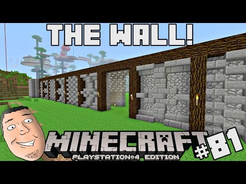 Minecraft PS4 Survival #81 | The Wall!