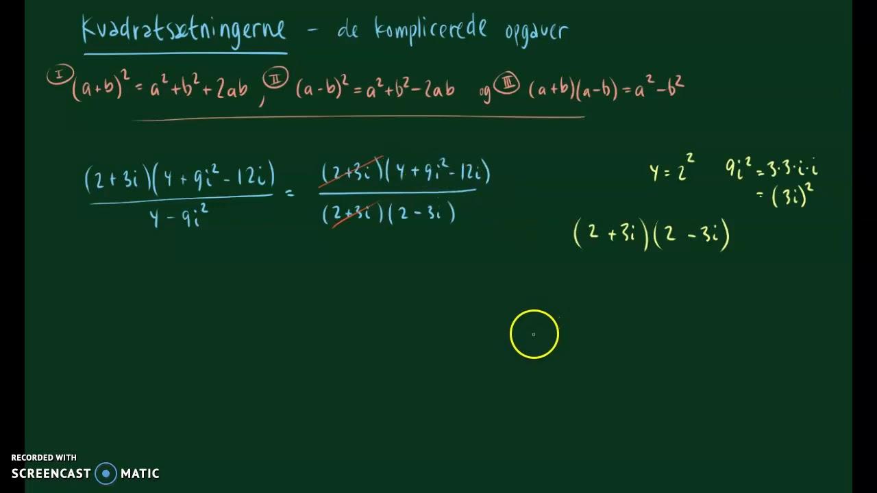 kvadratsætninger og kompliceret opgave