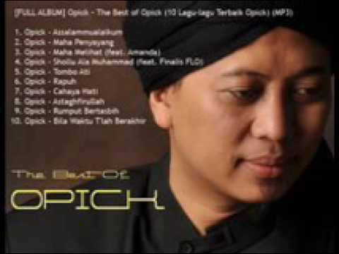 [FULL ALBUM] Opick – The Best of Opick (10-Lagu-lagu Terbaik Opick)