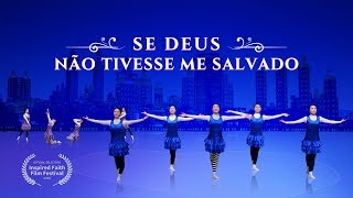"""""""Se Deus não tivesse me salvado"""" A grande salvação de Deus – Música gospel (Legenda em português)"""