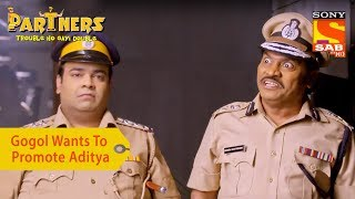 Your Favorite Character | Gogol Wants To Promote Aditya | Partners Double Ho Gayi Trouble