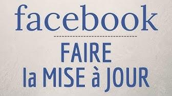 MISE A JOUR Facebook, comment mettre à jour et TELECHARGER la nouvelle version de Facebook