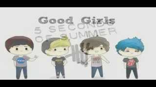 5 Seconds Of Summer - Good Girls (Studio Version Audio + Lyrics)