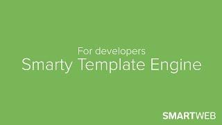 SmartWeb - For Developers - Smarty Developer Guide