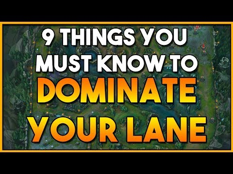 9 TIPS ON HOW TO WIN YOUR LANE IN LEAGUE OF LEGENDS