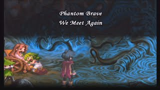 Phantom Brave: We Meet Again - Ending & Credits
