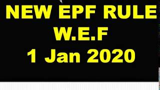 NEW PF RULE W.E.F 1 Jan 2020, EPFO Applicability, Latest changes in EPFO Rule, EPF RECENT CHANGES