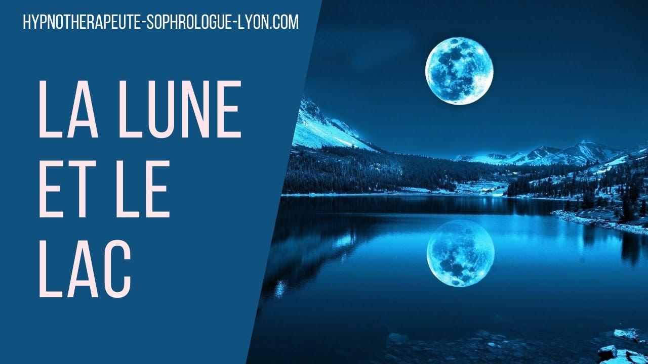 """5 Replay Hypnose Méditative: """"La Lune et Le Lac"""""""