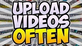 How Often Should You Upload Videos To YouTube? ▶� Do You Need An Upload Schedule On YouTube?