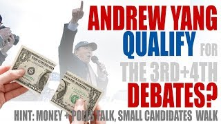 Yang Gang Donors Hit Marks for 3rd/4th Debate, Is it enough to get Yang on stage?