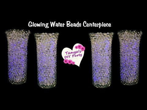Glowing Water Beads Centerpiece Idea - Tanya's DIY Party