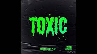 Rontae Don't Play - She Belong To The Streets (Toxic) (Clean)