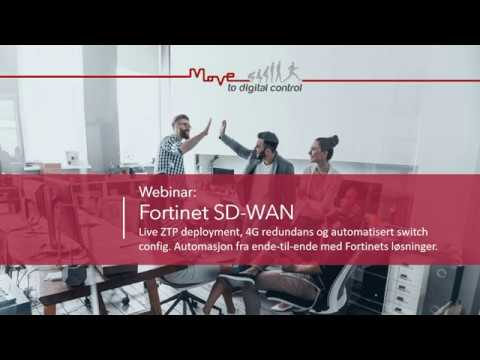 Fortinet SD-WAN. Live ZTP deployment. 4G redundans og switch config.