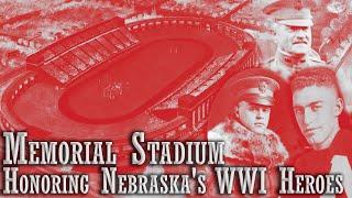 Memorial Stadium: Honoring Nebraska's World War I Heroes