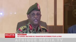 SOUDAN : LE CONSEIL MILITAIRE DE TRANSITION DÉTERMINÉ POUR LA PAIX