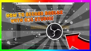 HOW TO RECORD ROBLOX WITH OBS STUDIO! NO LAG! (32/64 bit)