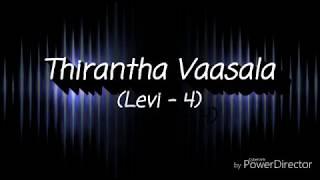 Thirantha Vaasala Song Karaoke | Levi-4 | Tamil Christian Song | John Jebaraj |