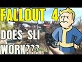 Does Fallout 4 Have Sli Issues??? Gtx 980 TI Sli 4K UltraHd Review
