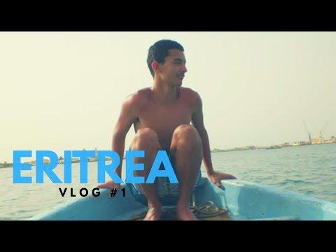[VLOG #1] - TRAVEL TO ERITREA
