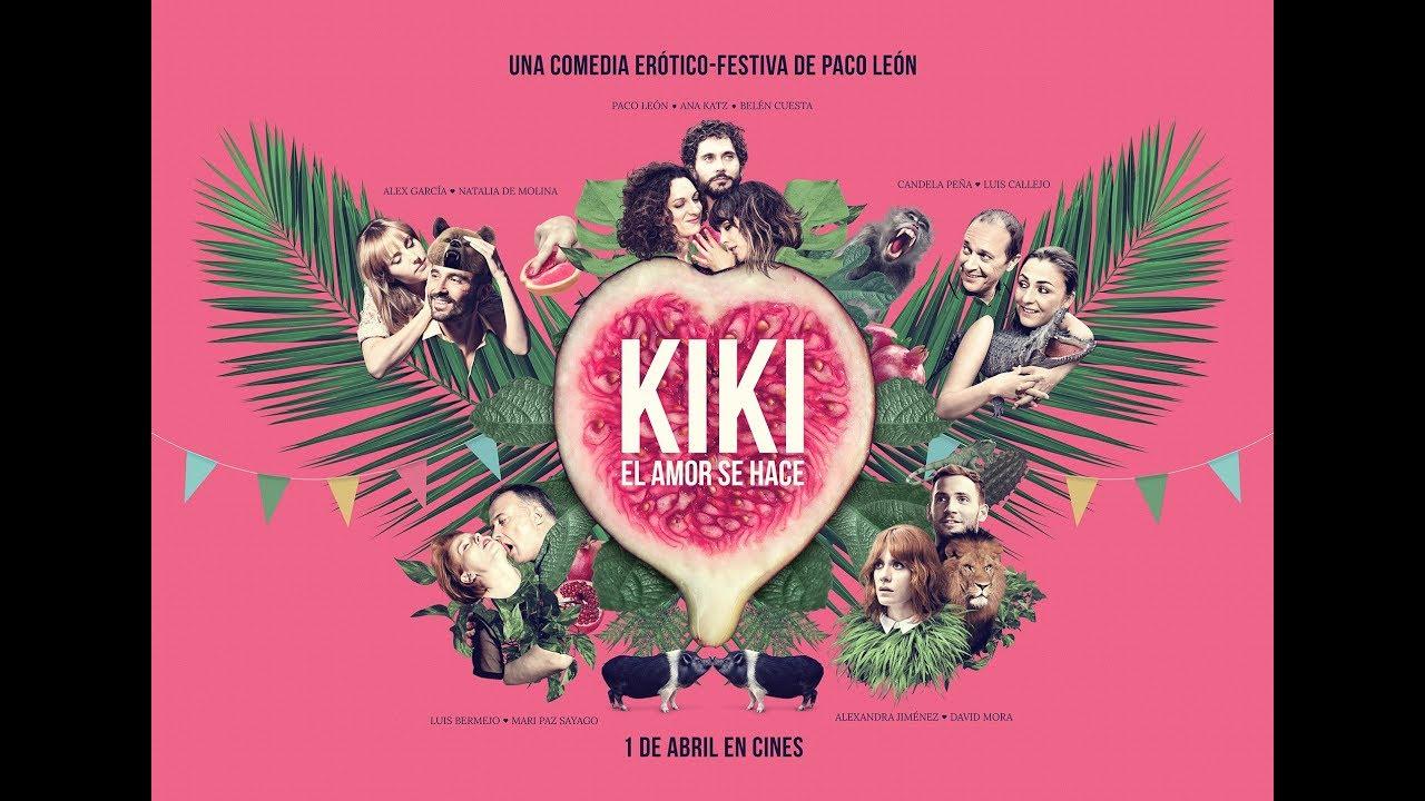 KIKI, EL AMOR SE HACE - Teaser - YouTube