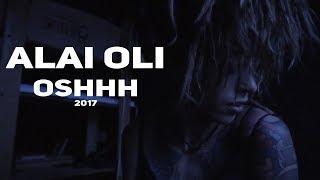 �������� ���� Alai Oli — OSHHH ������