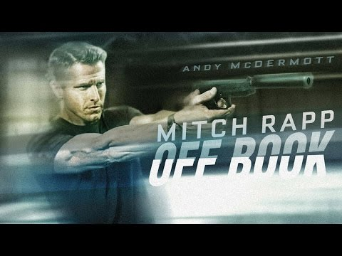 Mitch Rapp: Off Book - Andy McDermott Ayman Samman James Morrison Vince Flynn action movie
