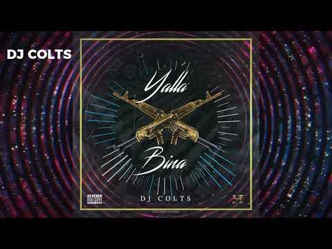 YALLA BINA - DJ Colts Kizomba Beat UpTempo #WETHEFEELING