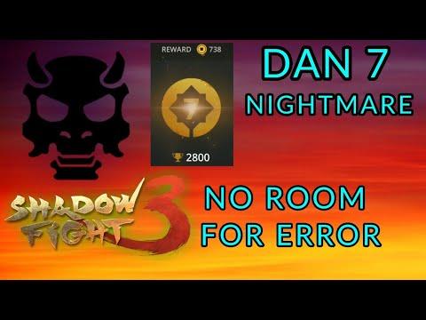 Shadow Fight 3 DAN 7 NIGHTMARE | NO ROOM FOR ERROR