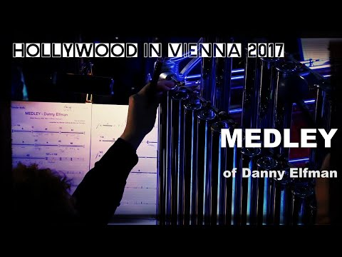 The DANNY ELFMAN Medley [Hollywood in Vienna 2017]