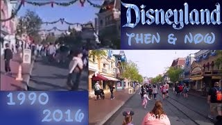 Disneyland Now vs Then ( 2016 VS 1990 )