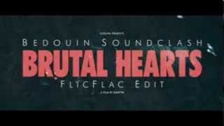 Bedouin Soundclash - Brutal Hearts (FlicFlac edit) ... new video coming soon