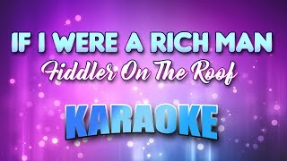 Fiddler On The Roof - If I Were A Rich Man (Karaoke & Lyrics)