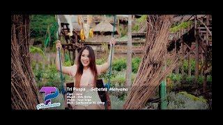 Tri Puspa - Sebates Menyame (Official Video Clip Music)