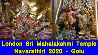 Golu – Lakshmi Narayana Temple – London | Navarathiri 2020 | Britain Tamil Bhakthi