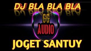Download DJ BLA BLA BLA terbaru DJ santai by DJ AXL