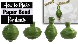Gambar cover How to Make Pendant Paper Beads