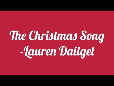 Lauren Daigle - The Christmas Song Lyrics