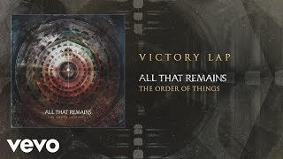 All That Remains - Victory Lap (audio)
