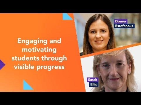 Engaging And Motivating Students Through Visible Progress With Donya Estafanous And Sarah Ellis