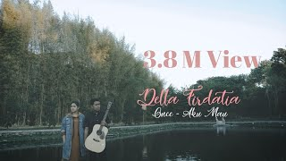 Video Once - Aku  Mau cover Della Firdatia download MP3, 3GP, MP4, WEBM, AVI, FLV September 2018