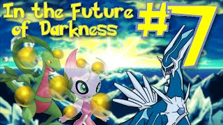 In the Future of Darkness, Part 7 - Pokémon Mystery Dungeon: Explorers of Sky