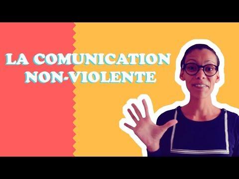 5 ÉTAPES POUR UNE COMMUNICATION NON VIOLENTE