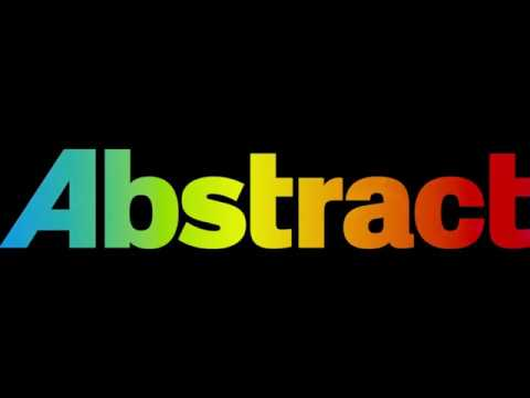 """""""Abstract: The Art of Design"""" Episode 03 Title Sequence"""