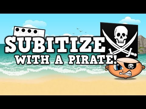 Subitize with a Pirate [suhb-i-tize]   (pirate math song for kids)