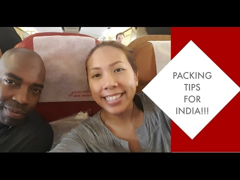 Travel Series:  Packing Tips for India