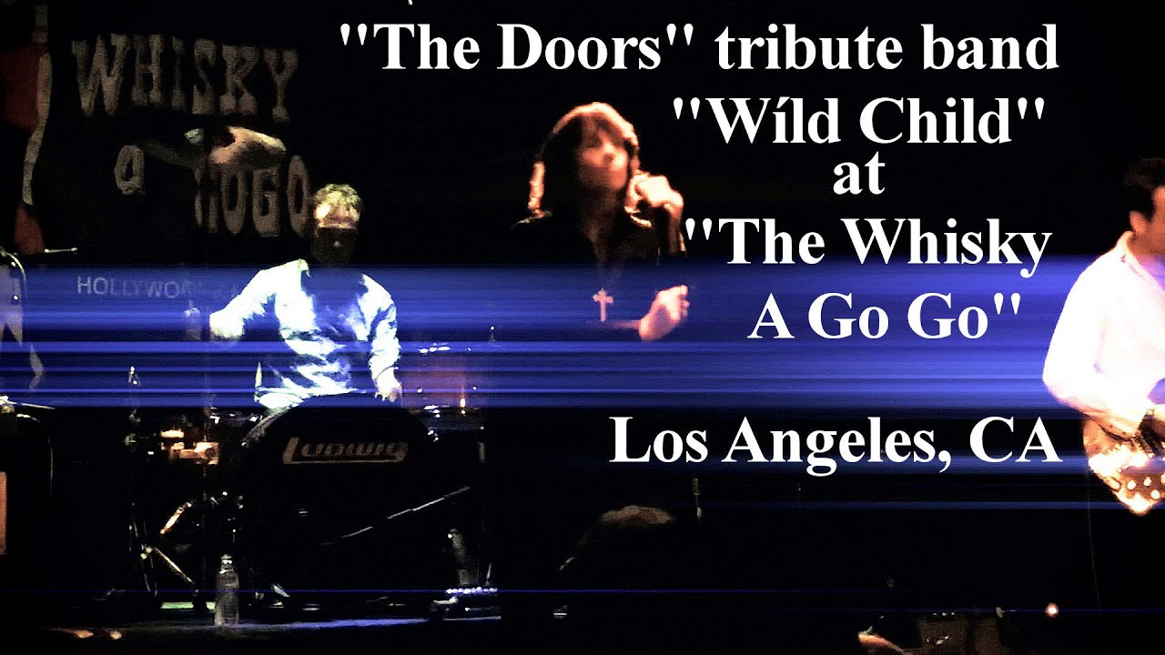 """The Doors"" tribute band ""Wild Child"" at the Whisky A Go ..."