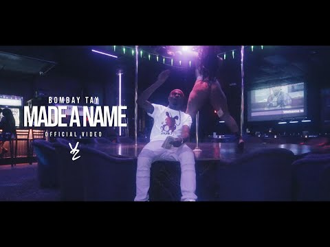 Bombay Tay - Made A Name | Shot by #DirectorYZ