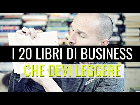 I 20 Libri di Business che devi assolutamente leggere nella vita