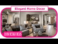 Elegant Home Decor - Luxury Home Decorating Ideas Elegant Design