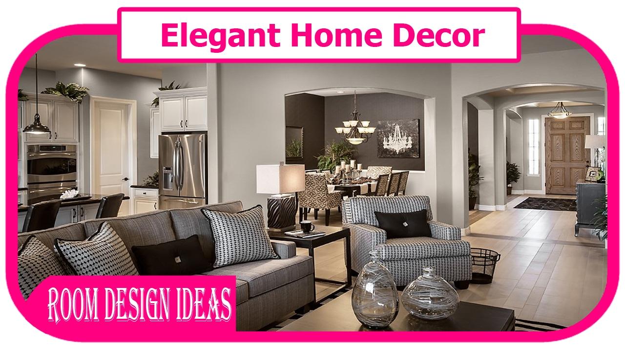 Elegant Home Decor   Luxury Home Decorating Ideas Elegant Design